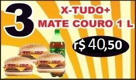 PROMOÇÃO - 03 X-Tudo + Refrigerante Mate Couro (1 Litro)  ou guarana