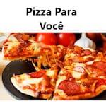 Pizza Para Você
